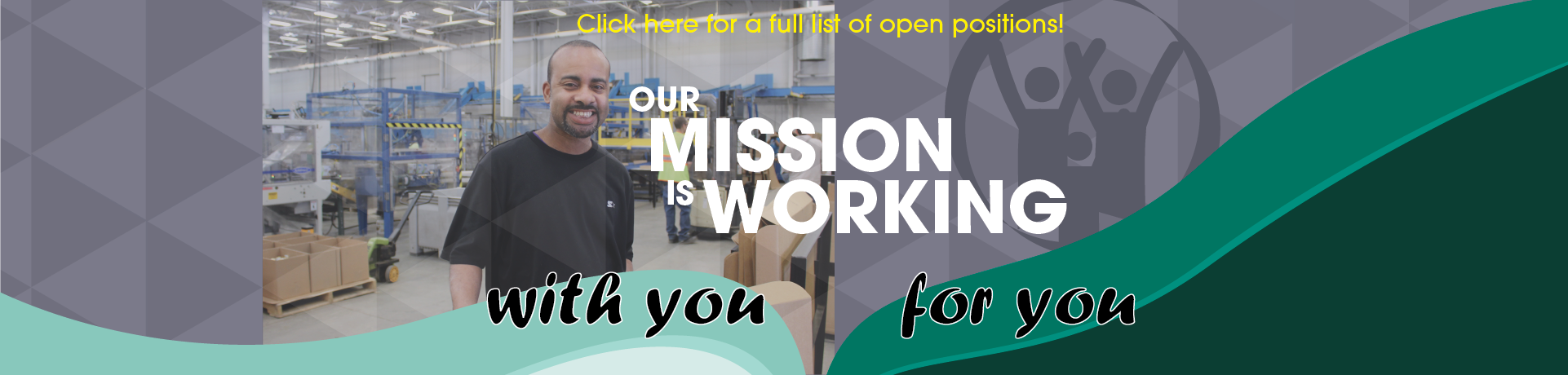 Our_Mission_is_Working_For_You_with_You_Banner